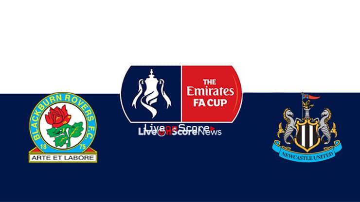 Blackburn vs Newcastle Preview and Prediction Live stream Fa Cup 2019