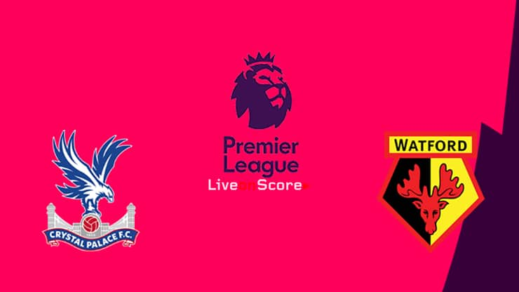 Crystal Palace vs Watford Preview and Prediction Live stream Premier League 2019