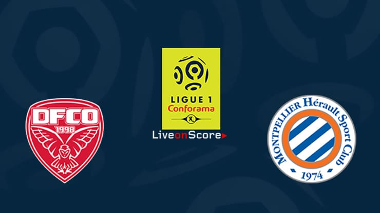 Dijon vs Montpellier Preview and Prediction Live stream Ligue 1 2019