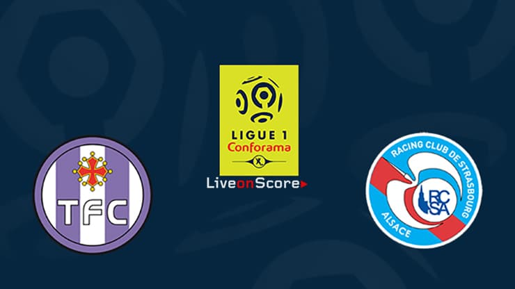 Toulouse vs Strasbourg Preview and Prediction Live stream Ligue 1 2019