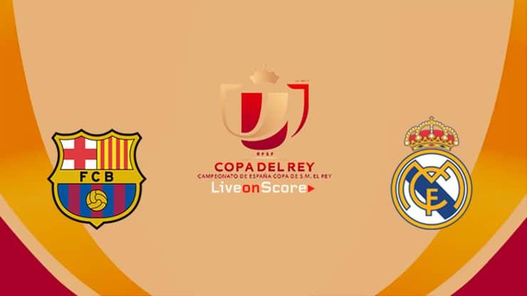 Barcelona vs Real Madrid Preview and Prediction Live stream Copa del Rey 2019