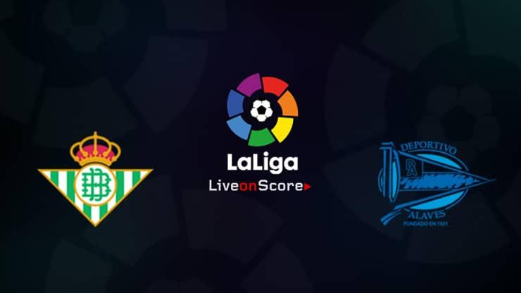 Betis vs Alaves Preview and Prediction Live stream LaLiga Santander 2019