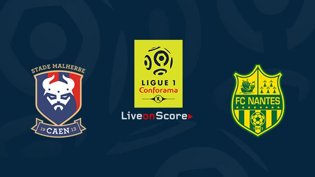Caen vs Nantes Preview and Prediction Live stream Ligue 1 2019