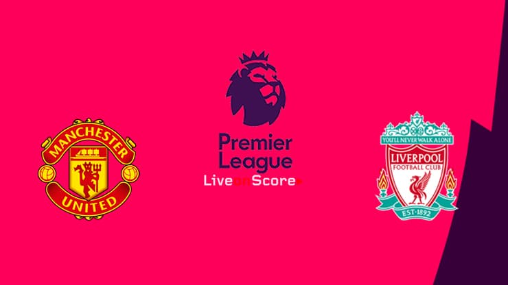 Manchester Utd Vs Liverpool Preview And Prediction Live Stream Premier League 2019