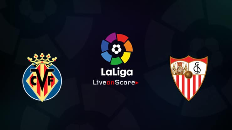 Villarreal vs Sevilla Preview and Prediction Live stream LaLiga Santander 2019