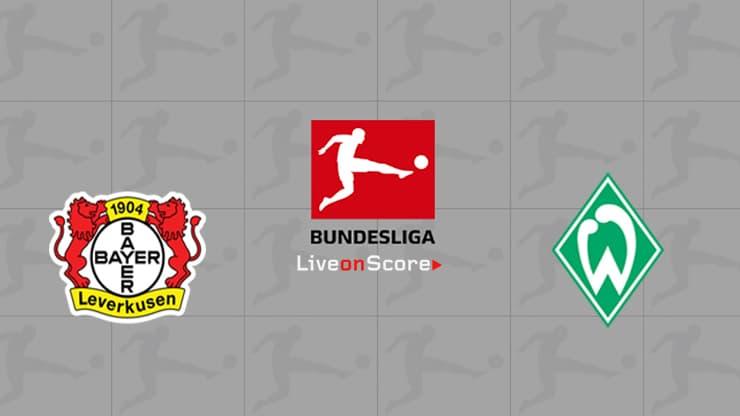 Bayer Leverkusen vs Werder Bremen Preview and Prediction Live stream Bundesliga 2019