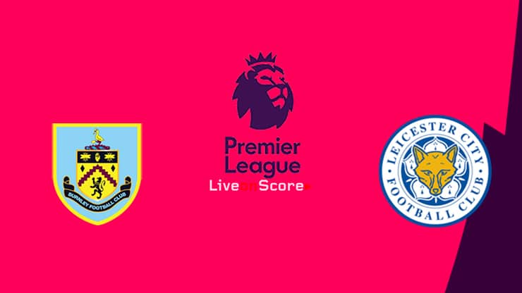 Burnley vs Leicester Preview and Prediction Live stream Premier League 2019