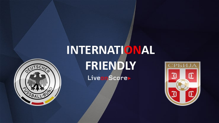Germany vs Serbia Preview and Prediction Live Stream International Friendly 2019