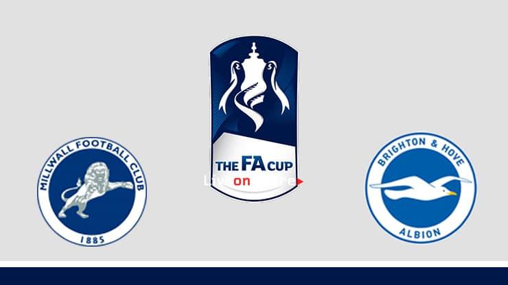 Millwall vs Brighton Preview and Prediction Live stream Fa Cup 2019