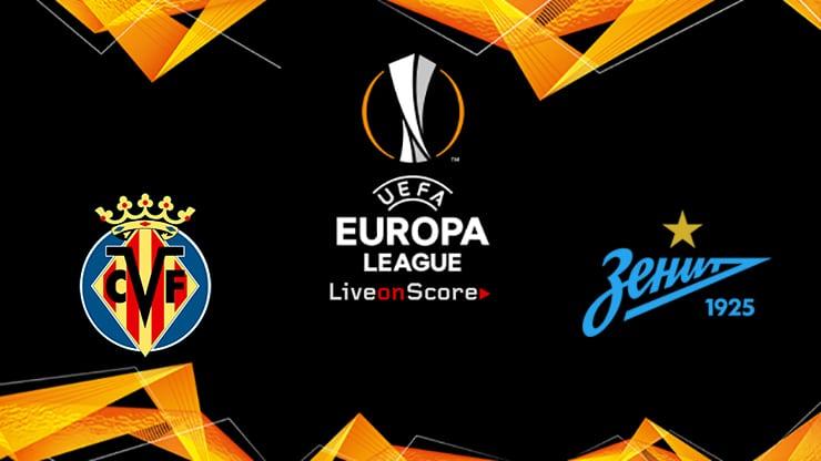 Villarreal vs Zenit Petersburg Preview and Prediction Live stream UEFA Europa League 1/8 Finals  2019