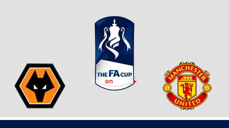 Wolves vs Manchester Utd Preview and Prediction Live stream Fa Cup 2019