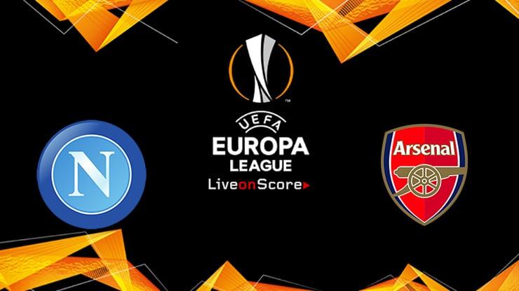 Napoli vs Arsenal Preview and Prediction Live stream UEFA Europa League 1/4 Finals  2019