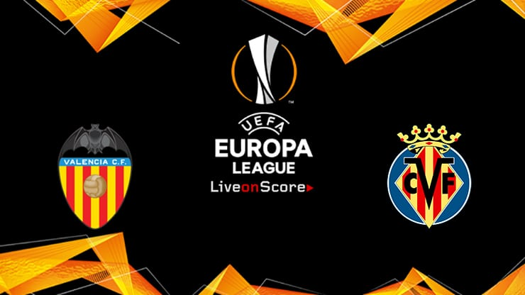 Valencia vs Villarreal Preview and Prediction Live stream UEFA