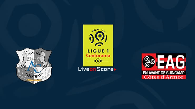 Amiens vs Guingamp Preview and Prediction Live stream Ligue 1 2019