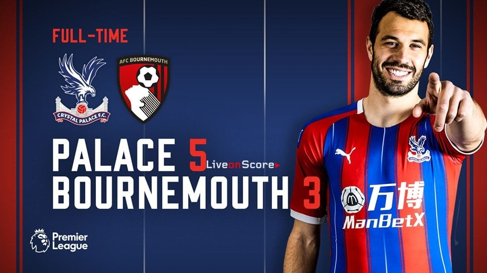 Crystal Palace 5-3 AFC Bournemouth Full Highlight Video – Premier League 2019
