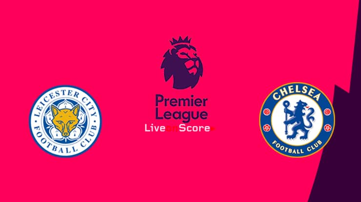 Leicester vs Chelsea Preview and Prediction Live stream Premier League 2019