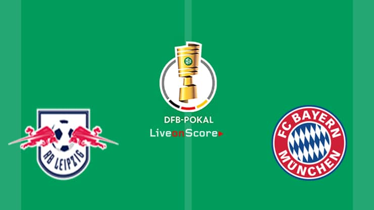 RB Leipzig vs Bayern Munich Preview and Prediction Live Stream DFB Pokal – Final  2019