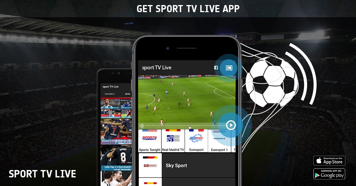 sport TV Live Stream - iOS/Android Mobile App - Sport Live Television