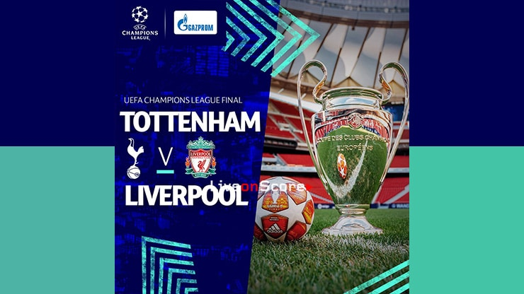 How to watch Uefa Champions League Final Livestream – Tottenham vs. Liverpool