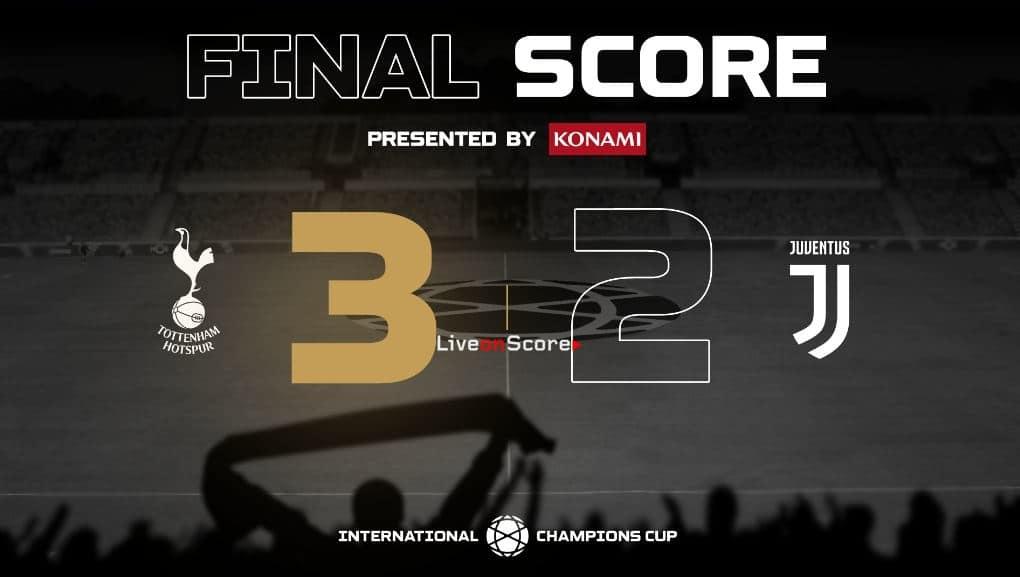 Juventus 2-3 Tottenham Hotspur Full Highlight Video – International Champions Cup 2019