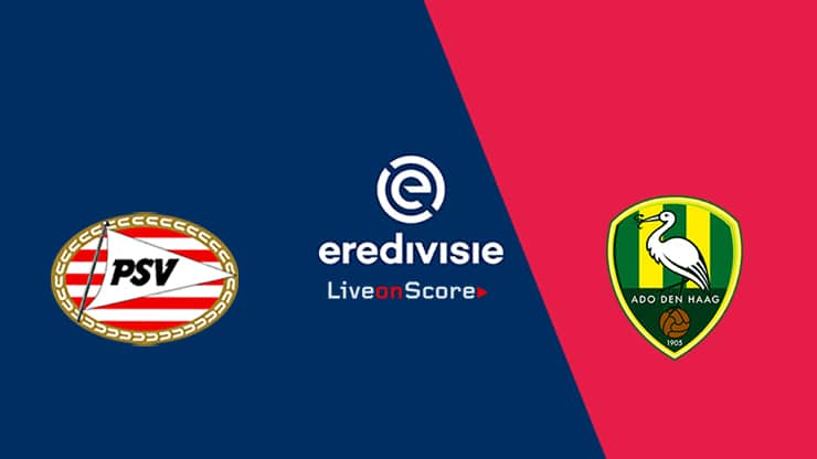 PSV vs Den Haag Preview and Prediction Live stream – Eredivisie 2019