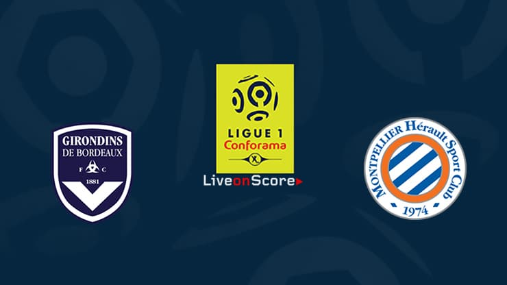 Bordeaux vs Montpellier Preview and Prediction Live stream Ligue 1  2019/2020
