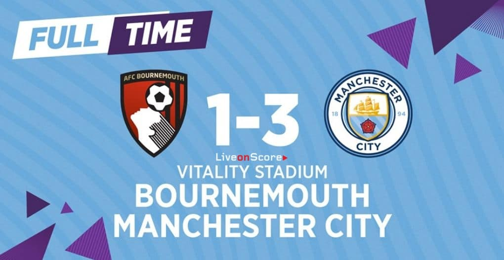 Bournemouth 1-3 Manchester City Full Highlight Video – Premier League