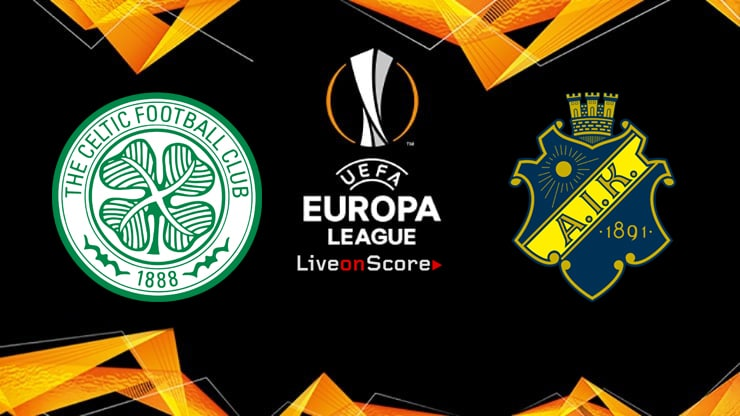 Celtic vs AIK  Preview and Prediction Live stream Europa League – Qualification