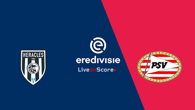 Heracles vs PSV Preview and Prediction Live stream – Eredivisie 2019/2020