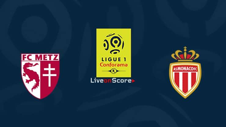 Metz vs Monaco Preview and Prediction Live stream Ligue 1  2019/2020
