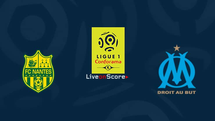 Nantes vs Marseille Preview and Prediction Live stream Ligue 1  2019/2020