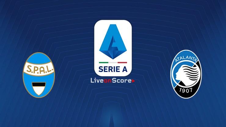 Spal vs Atalanta Preview and Prediction Live stream Serie Tim A  2019/2020