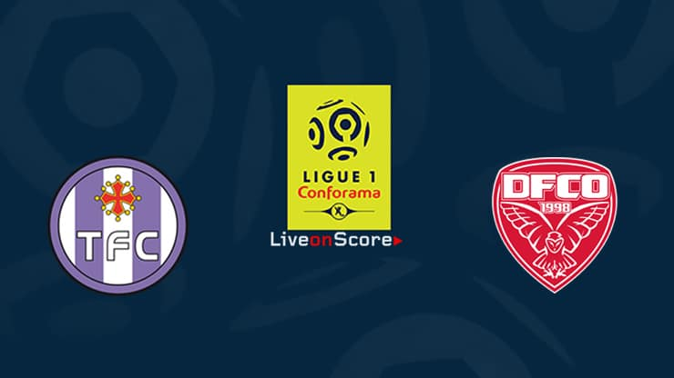Toulouse vs Dijon Preview and Prediction Live stream Ligue 1  2019/2020