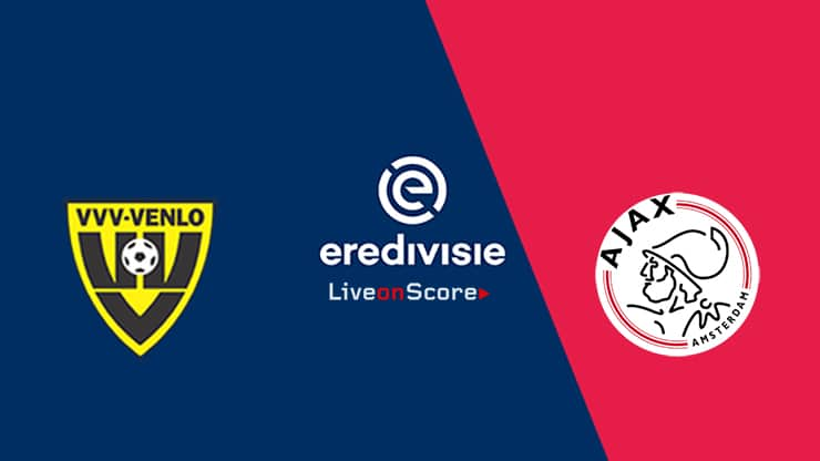 Venlo vs Ajax Preview and Prediction Live stream – Eredivisie 2019/2020