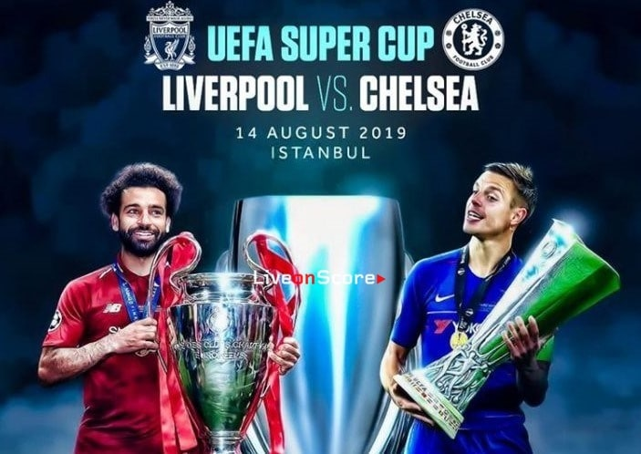 Super Cup – Liverpool vs Chelsea Live stream – When and where is game being held?