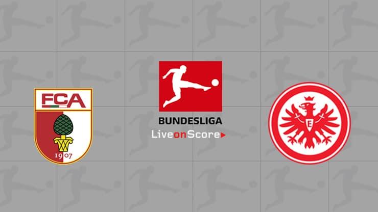 Augsburg vs Eintracht Frankfurt Preview and Prediction Live stream Bundesliga 2019/2020