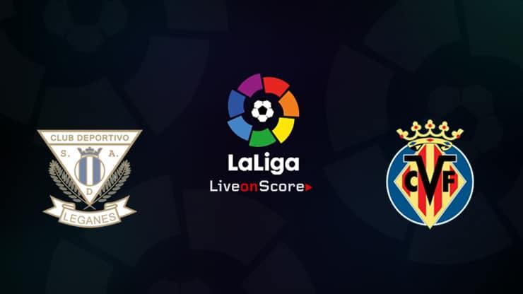 Leganes vs Villarreal Preview and Prediction Live stream LaLiga Santander 2019/2020