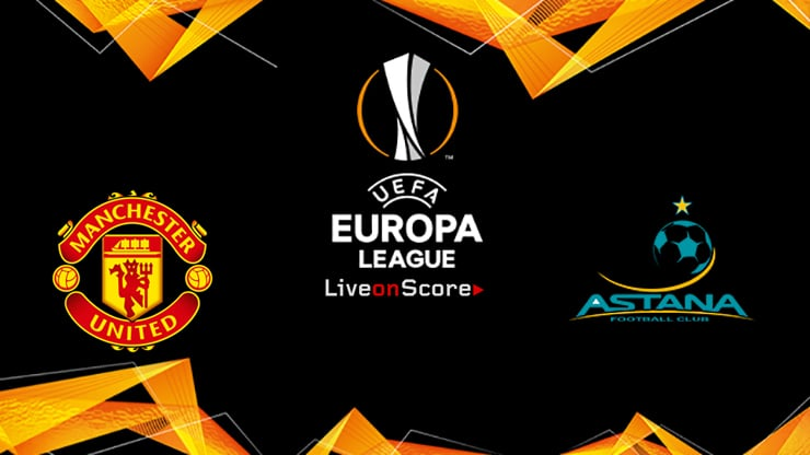 Manchester Utd vs FC Astana Preview and Prediction Live stream UEFA Europa League 2019/2020
