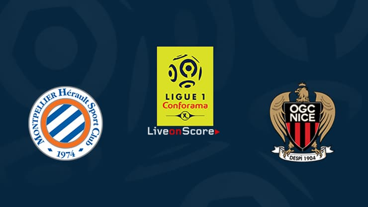 Montpellier vs Nice Preview and Prediction Live stream Ligue 1  2019/2020