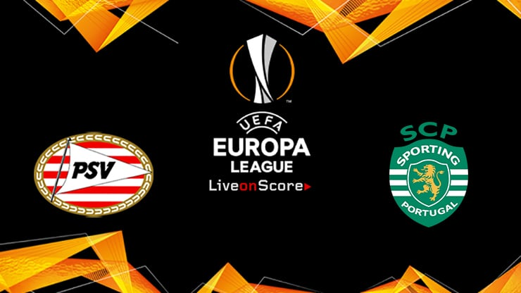 PSV vs Sporting Preview and Prediction Live stream UEFA Europa League 2019/2020