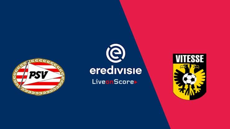 PSV vs Vitesse Preview and Prediction Live stream – Eredivisie 2019/2020