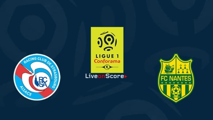 Strasbourg vs Nantes Preview and Prediction Live stream Ligue 1 2019-2020
