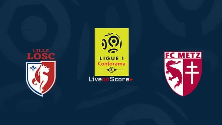 Lille vs Metz Preview and Prediction Live stream Ligue 1  2019/2020