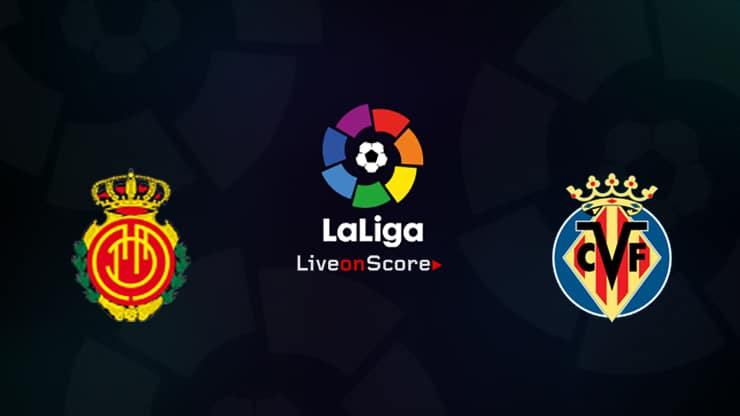 Mallorca vs Villarreal Preview and Prediction Live stream LaLiga Santander 2019/2020
