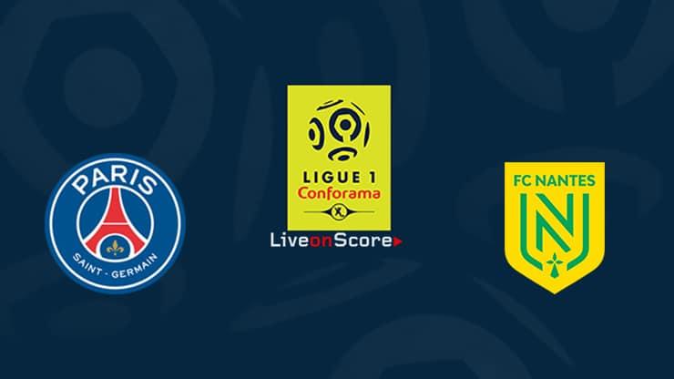 Paris SG vs Nantes Preview and Prediction Live stream Ligue 1  2019/2020