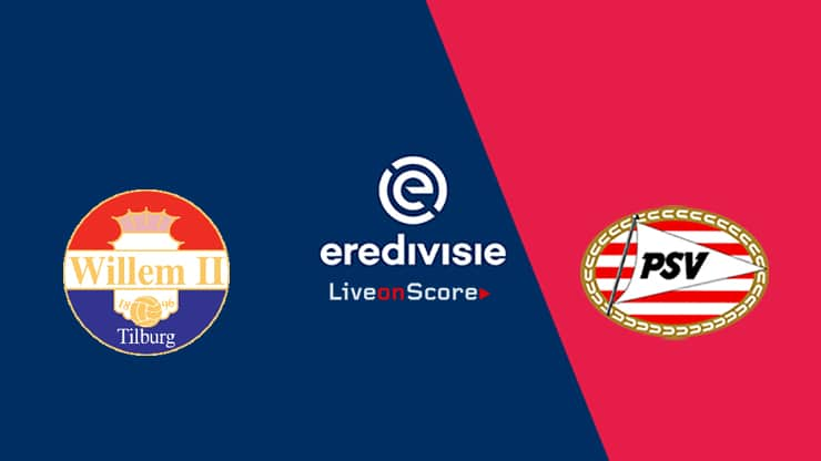 Willem II vs PSV Preview and Prediction Live stream – Eredivisie 2019/2020