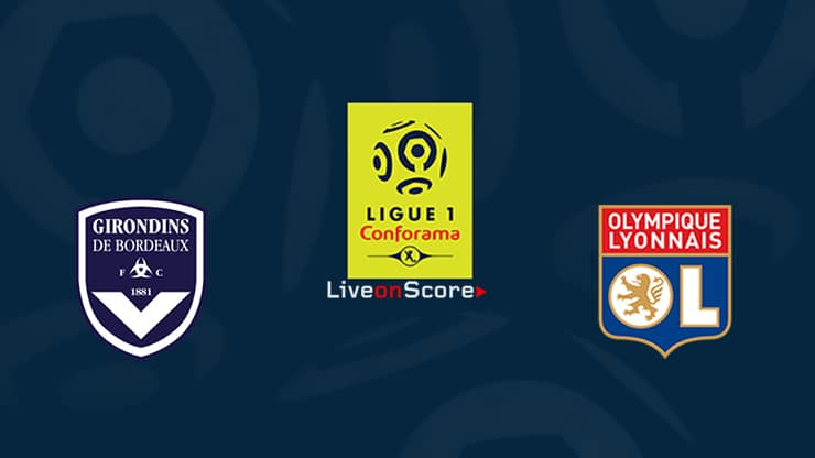 Bordeaux vs Lyon Preview and Prediction Live stream Ligue 1  2019/2020