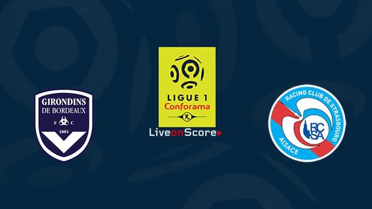 Bordeaux vs Strasbourg Preview and Prediction Live stream Ligue 1  2019/2020