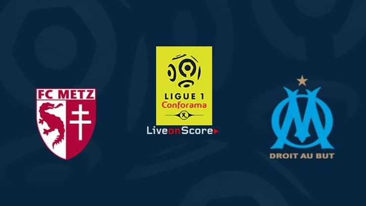 Metz vs Marseille Preview and Prediction Live stream Ligue 1  2019/2020