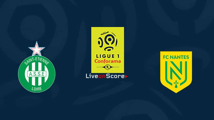 St Etienne vs Nantes Preview and Prediction Live stream Ligue 1  2019/2020